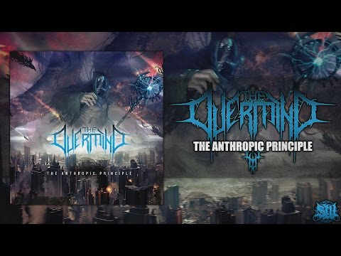 THE OVERMIND - THE ANTHROPIC PRINCIPLE [OFFICIAL ALBUM STREAM] (2016) SW EXCLUSIVE