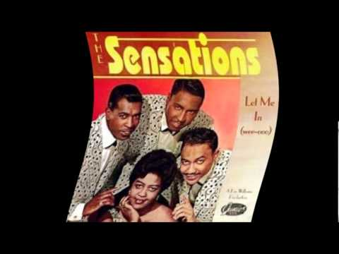 The Sensations: Let me in (wee - ooo)