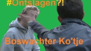 Oppad Met Ko De Boswachter - Aflevering 9 - #ONTSLAGEN?!