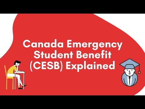 Canada Emergency STUDENT Benefit (CESB) Explained