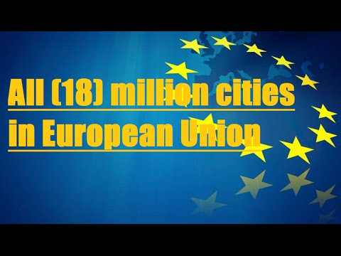 "All (18) ""MILLION CITIES"" in European Union HD"