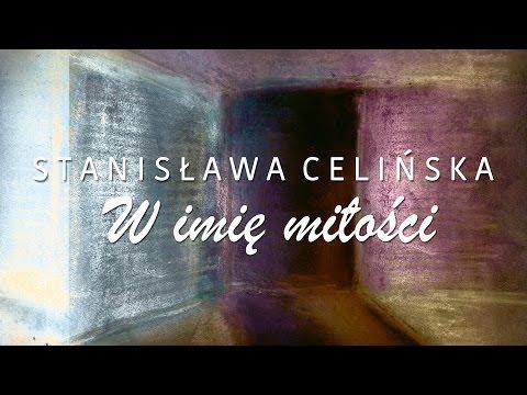 Stanisława Celińska - W Imię Miłości