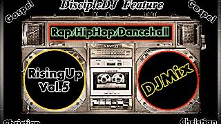 CHRISTIAN RAP HIPHOP MIX @DISCIPLEDJ GOSPEL REGGAE DANCEHALL MIX 2014