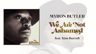 Play We Are Not Ashamed (feat. Kim Burrell)