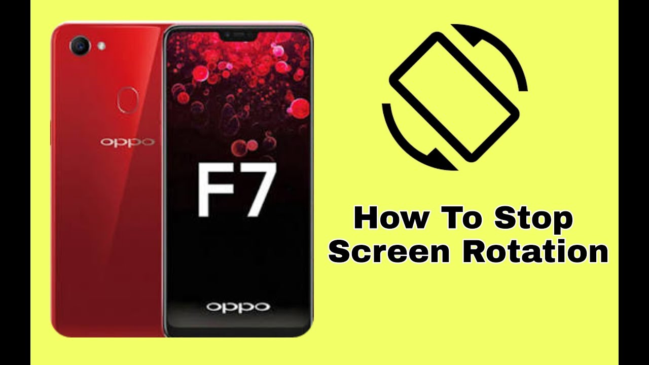 How To On Off Screen Rotation Oppo F7 2018 Youtube Glitter Bling Wrap Skin For A37
