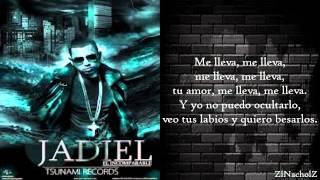"""►Jadiel """"El Incoparable"""" ♪Me Lleva♪ (+letra)♪(Reggaeton Romantico)♪(Original)◄"""