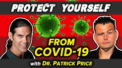 How to Protect Yourself from CoronaVirus with Dr. Patrick Price