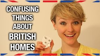 Confusing Things About British Homes - Anglophenia Ep 28 Video