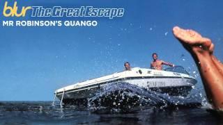Blur - Mr Robinsons Quango - The Great Escape