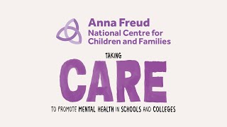 Taking CARE to Promote Mental Health in Schools and Colleges Animation