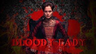 Bloody Lady / Кровавая барыня Opening 2017