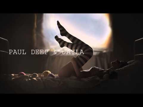 Paul Deep & Jayla - Run Away (Lungah Mix)