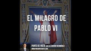 El Milagro de Pablo VI