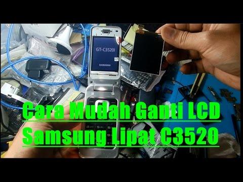 Cara Mudah Ganti LCD Samsung Lipat C3520