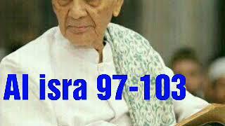 Video Kh sya'roni ahmadi al isra 97-103 download MP3, 3GP, MP4, WEBM, AVI, FLV Oktober 2018
