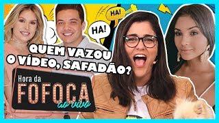 🔥#HoraDaFofoca | QUEM VAZOU O VÍDEO E EXPÔS O YHUDY, SAFADÃO? | WebTVBrasileira