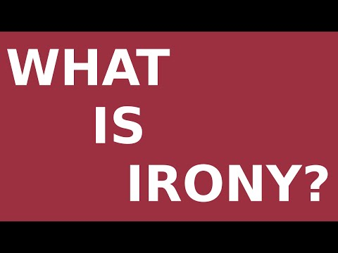 What Is Irony?