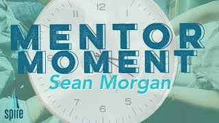 Sean Morgan hosts a Mentor Moment on the Spire Network