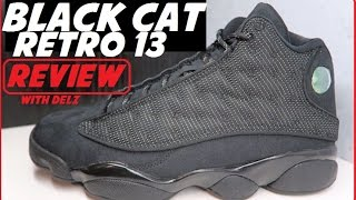 AIR JORDAN 13 BLACK CAT RETRO 2017 SNEAKER REVIEW WITH DELZ