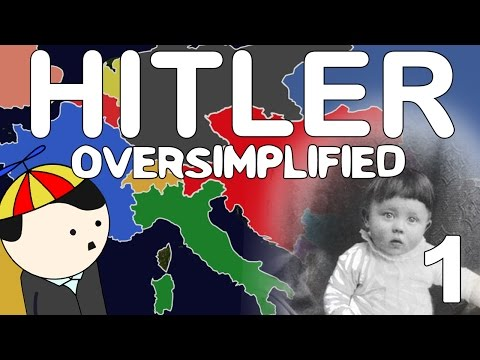 Hitler - OverSimplified (Part 1)
