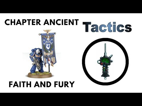 Chapter Ancient: Review + Tactics - Faith + Fury Masters of