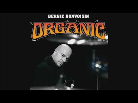 BERNIE BONVOISIN - Organic - 2010 (Full album)
