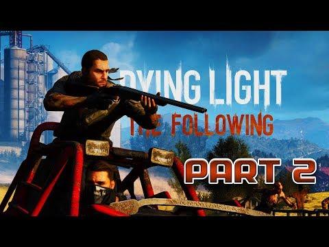 DYING LIGHT THE FOLLOWING | ПАРКУРНАЯ ЛИХОРАДКА | ПРОХОЖДЕНИЕ #2