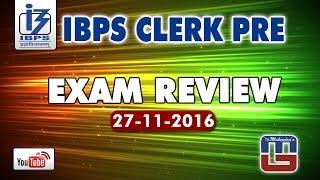 exam review   ibps clerk prelims   27 11 2016   exclusive video