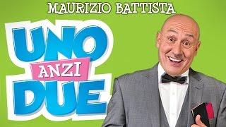 Uno, anzi due - Il nuovo film di Maurizio Battista - Trailer ufficiale
