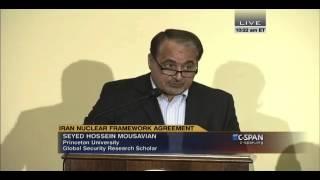 Mousavian: Iran Nuclear Framework Agreement