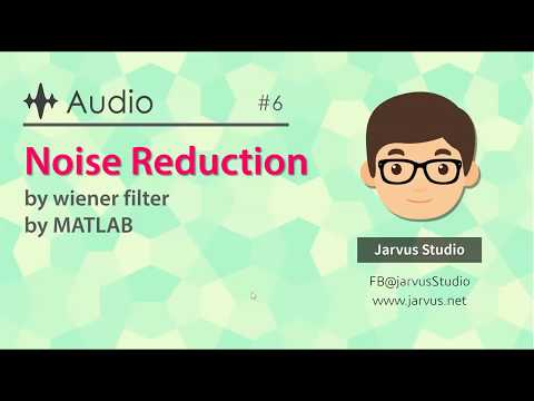 Noise Reduction by Wiener Filter - File Exchange - MATLAB Central