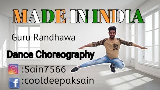 Made in india | Dance Choreography | Guru Randhawa | Dance Cover by Deepak Sain