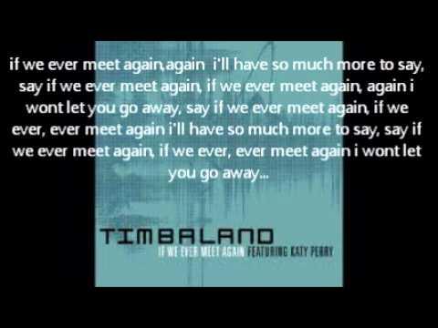 if we ever meet again timbaland lyrics indian
