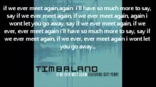 Timbaland ft. Katy Perry If we ever meet again lyrics