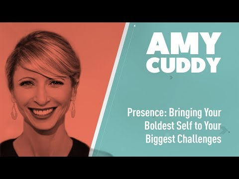Presence: Bringing Your Boldest Self To Your Biggest Challenges | Dr. Amy Cuddy | IDEAcademy 2018