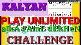 KALYAN GAME PRINT SHOW PLAY UNLIMITED CHALLENGE CHALLENGE CHALLENGE..... 16/11/2018