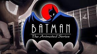 Batman The Animated Series Theme on Guitar