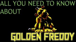 FNAF Golden Freddy Explained