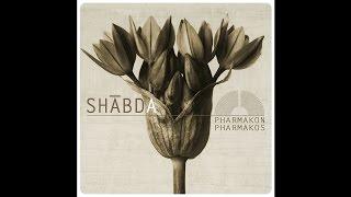 """SHABDA """"Pharmakos"""""""