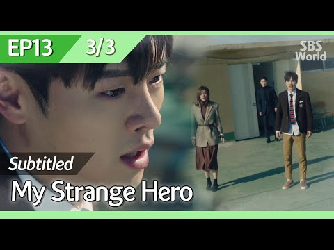 [CC/FULL] My Strange Hero EP13 (3/3)   복수가돌아왔다