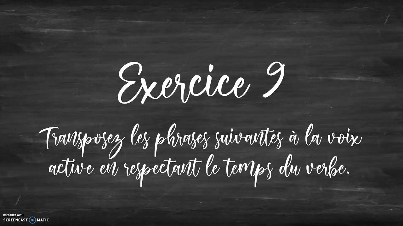 La voix passive correction des exercices 8 et 9 - YouTube