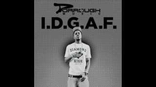DORROUGH - I.D.G.A.F. (Clean)