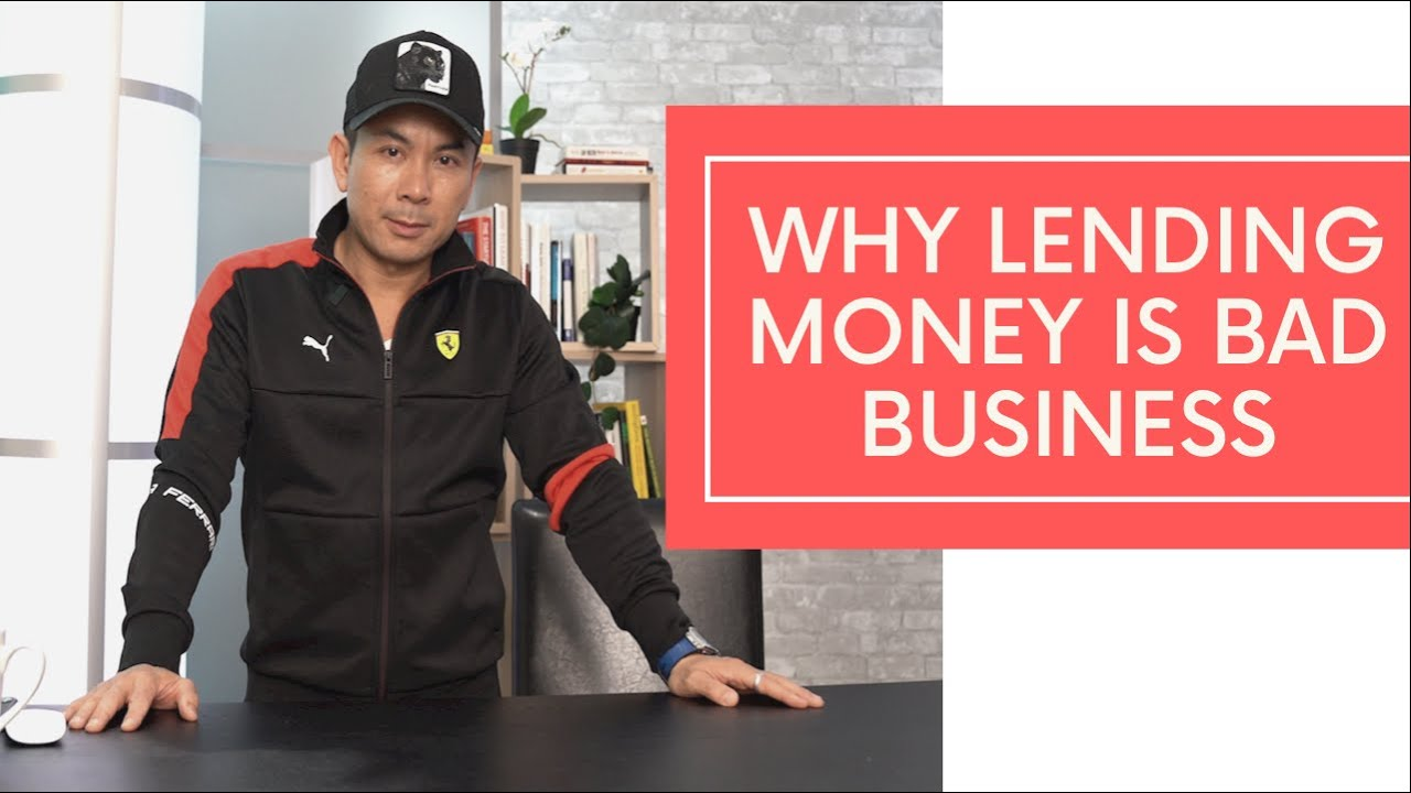 Why Lending Money Is Bad Business