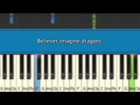 Believer Imagine Dragons Piano Tutorial/Notes/Cover