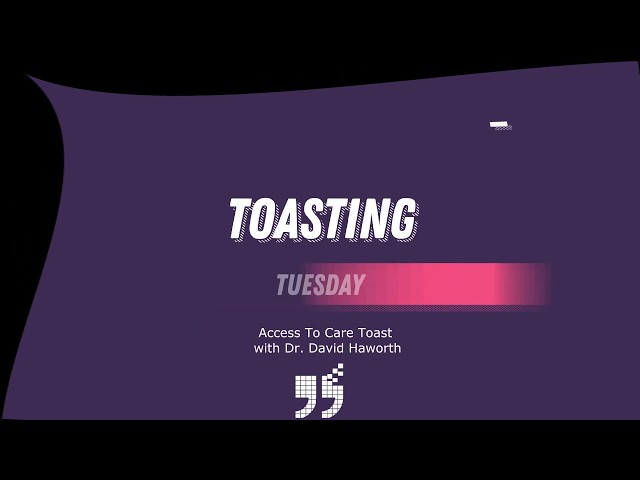 Toasting Tuesday with Dr David Haworth