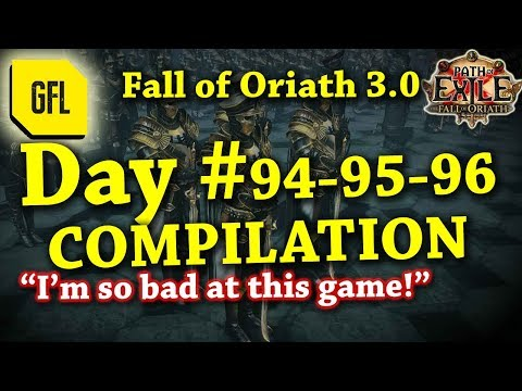 Path of Exile 3.0 Fall of Oriath: DAY #94-95-96 Compilation and Highlights from Youtube and Twitch