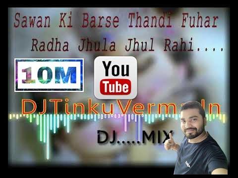 DJ TinkuVerma-Saawan Ki Barse Thandi Fuhaar-DJMIX