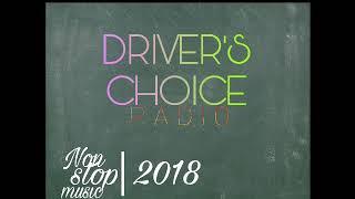Non stop music 2018 - driver's choice || Real Radio India