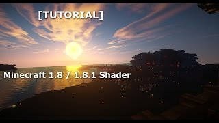 [Tutorial] Minecraft 1.8 / 1.8.1 Shader installieren