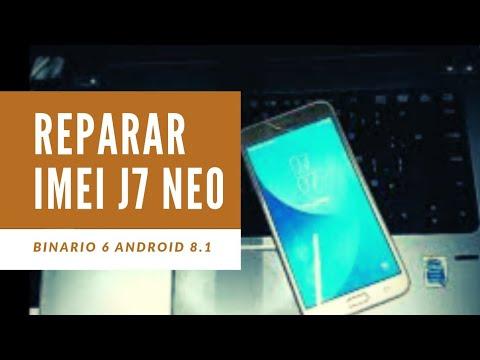 Reparar IMEI J7 Neo Binario 6 Android 8.1 - Repair IMEI J701M Nxt U6 Chimera